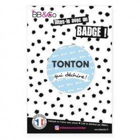 """Badge (56 mm) """"tonton qui déchire"""""""